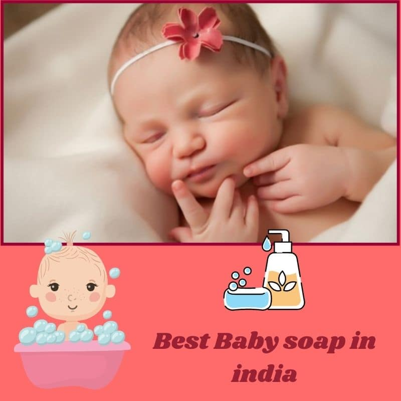 Best Baby Soap in India 2021